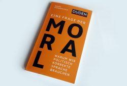 Anatol Stefanowitsch: Eine Frage der Moral. Foto: Ralf Julke