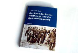 Gerhard P. Groß: Das Ende des Ersten Weltkrieges und die Dolchstoßlegende. Foto: Ralf Julke