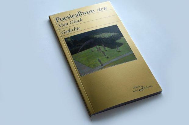 Poesiealbum neu: Vom Glück. Foto: Ralf Julke