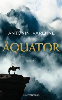 Antonin Varennes: Äquator. Cover: Bertelsmann