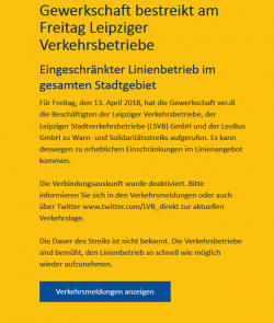 Die Hauptmeldung seit gestern Abend auf der LVB-Seite kündet davon, dass man vom Warn-Streik überrollt wurde. Screen L.de