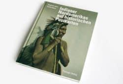 Siegfried Jahn, Rudolf Oeser: Indianer Nordamerikas auf historischen Postkarten. Foto: Ralf Julke