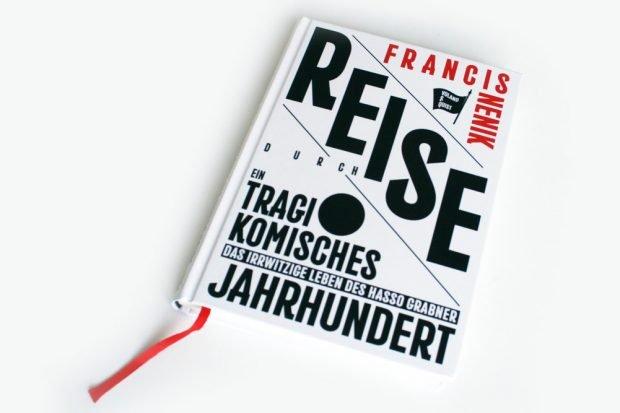 Francis Nenik: Reise durch ein tragikomisches Jahrhundert. Foto: Ralf Julke