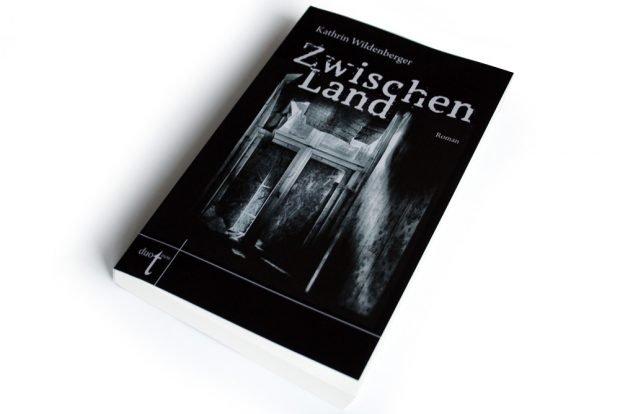 Kathrin Wildenberger: Zwischenland. Foto: Ralf Julke