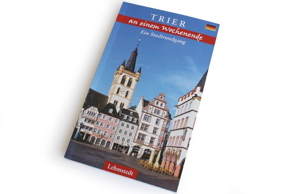 Tomke Stiasny: Trier an einem Wochenende. Foto: Ralf Julke