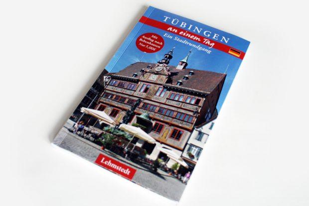 Christina Meinhardt: Tübingen an einem Tag. Foto: Ralf Julke