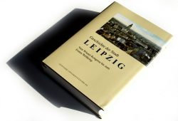 Susanne Schötz (Hrsg.): Geschichte der Stadt Leipzig. Vom Wiener Kongress bis zum Ersten Weltkrieg. Foto: Ralf Julke