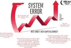 System Error – Wie endet der Kapitalismus? Eröffnet das GlobaLE Filmfestival. Foto: Port au Prince Pictures