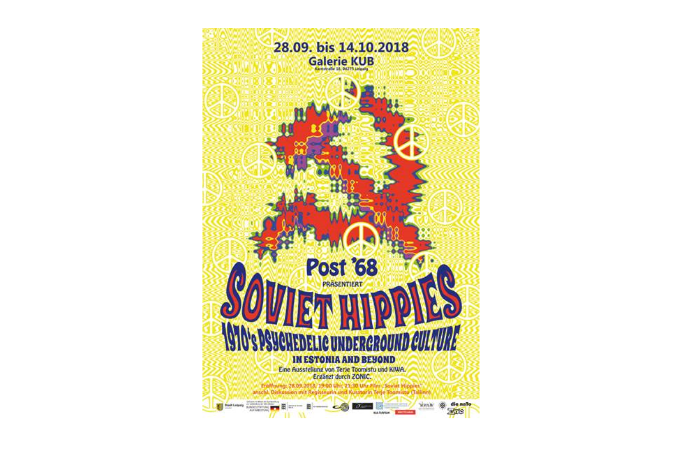 »Soviet Hippies. 1970s Psychedelic Underground Culture in Estonia and Beyond« Quelle: naTo Leipzig