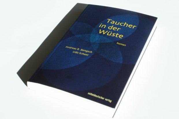 Andreas B. Bengsch, Udo Scheer: Taucher in der Wüste. Foto: Ralf Julke