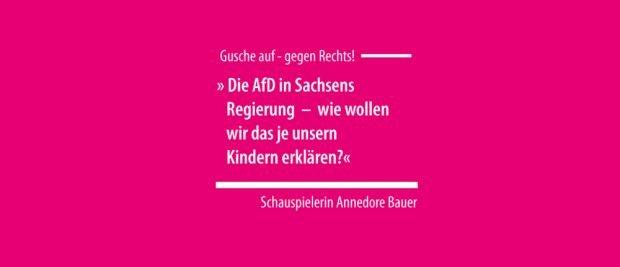Statement der Schauspielerin Annedore Bauer. Grafik: Gusche auf - gegen Rechts!