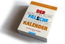 Marc-Uwe Kling: Der falsche Kalender 2. Foto: Ralf Julke