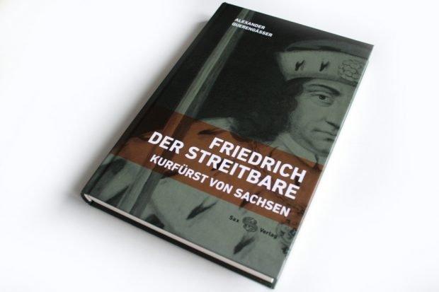 Alexander Querengässer: Friedrich der Streitbare. Foto: Ralf Julke