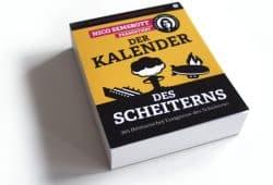 Nico Semsrott: Der Kalender des Scheiterns. Foto: Ralf Julke
