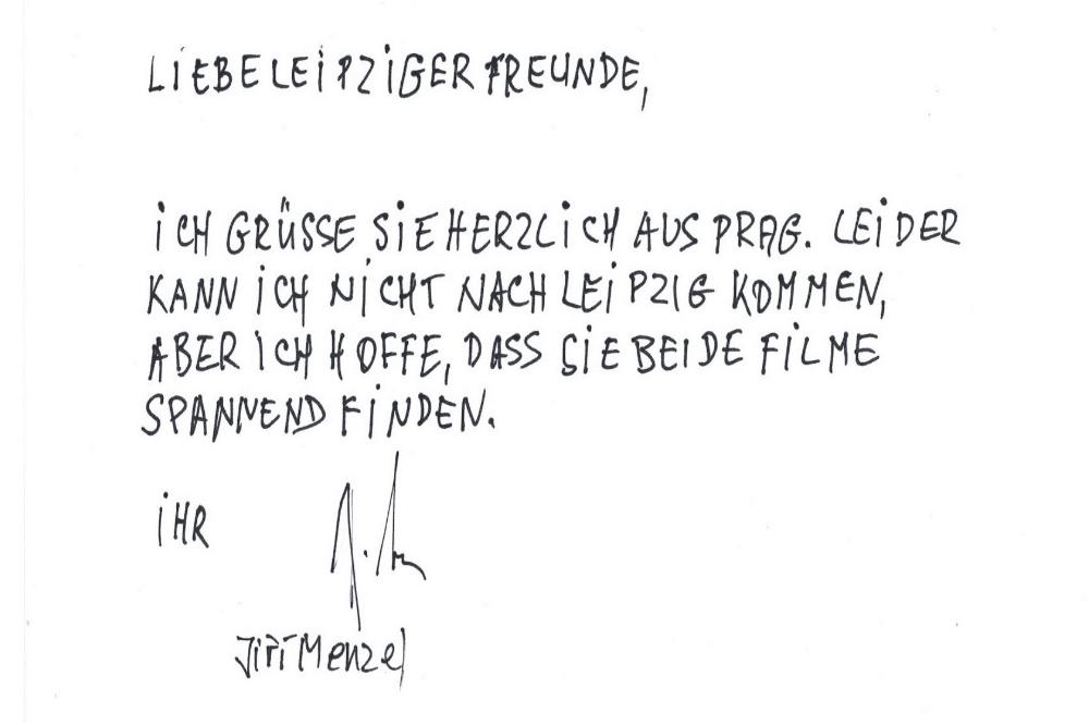 Jiří Menzels persönlicher Gruß nach Leipzig. Quelle: Schaubühne Lindenfels