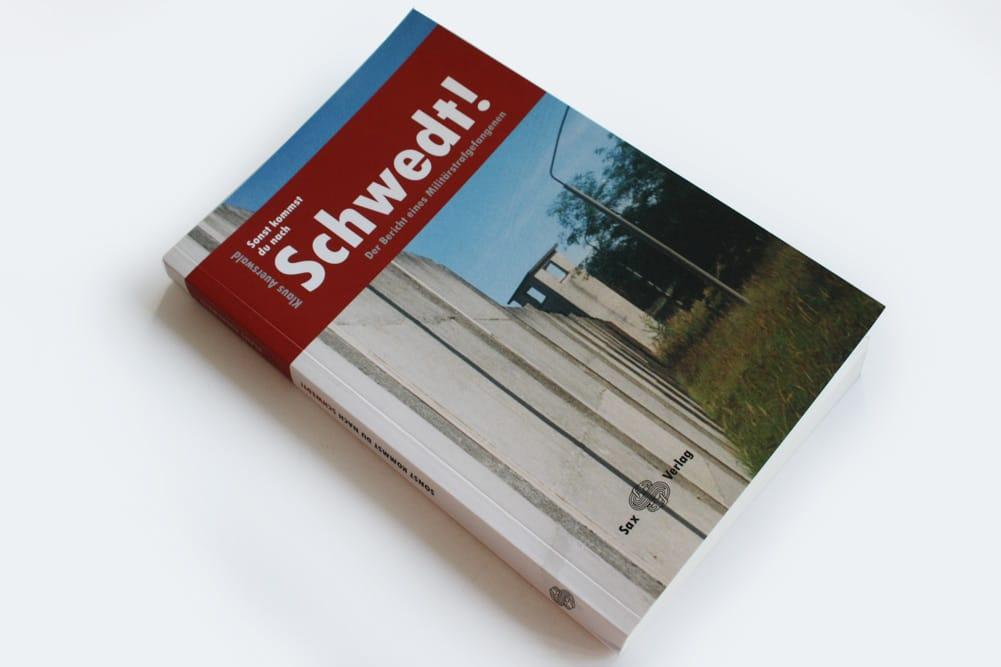 Klaus Auerswald: Sonst kommst du nach Schwedt! Foto: Ralf Julke