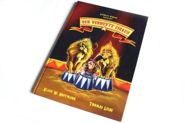 Klaus W. Hoffmann, Thomas Leibe: Der verhexte Zirkus. Foto: Ralf Julke