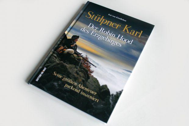Kai von Kindleben: Stülpner Karl. Foto: Ralf Julke