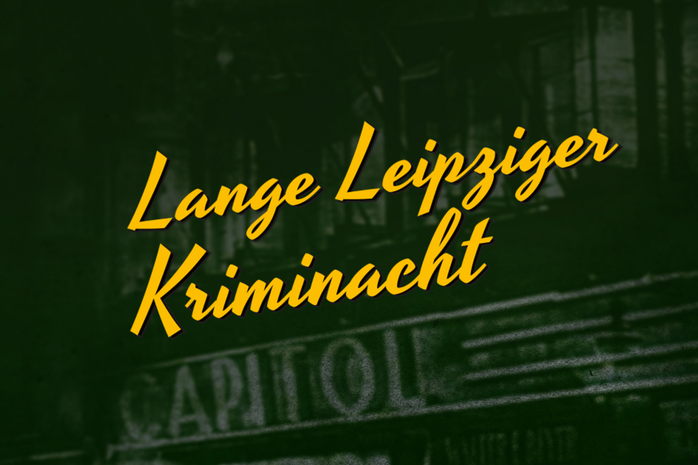 Lange Leipziger Kriminacht PR