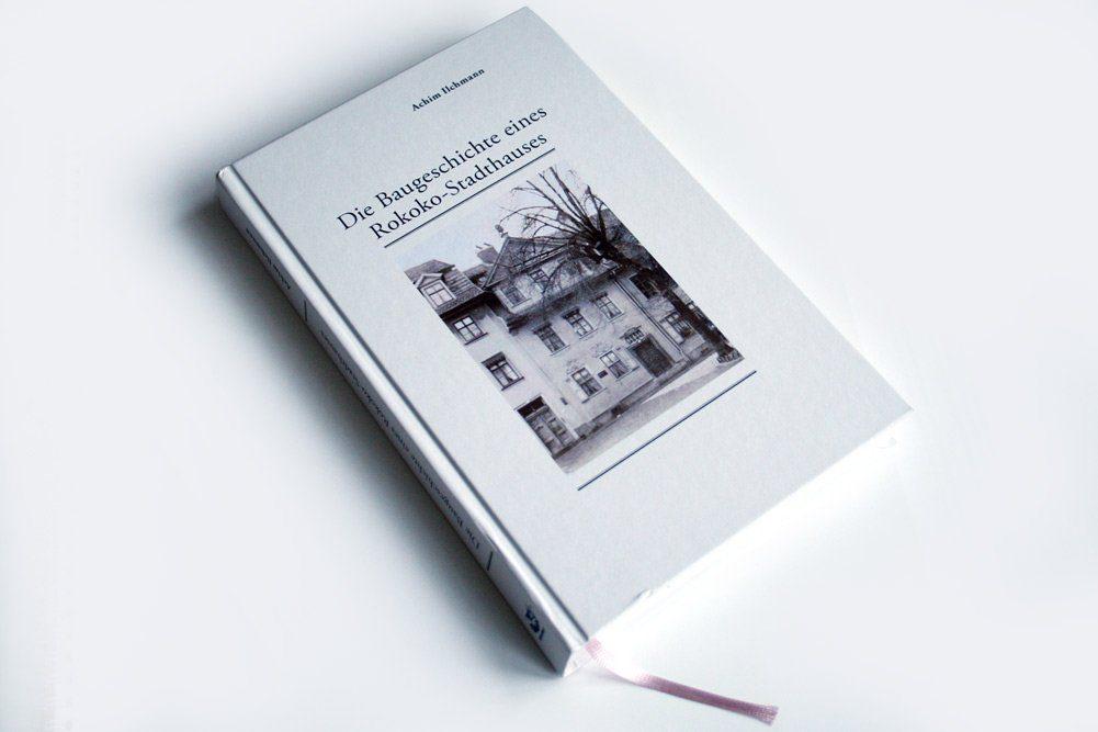 Achim Ilchmann: Die Baugeschichte eines Rokoko-Stadthauses. Foto: Ralf Julke