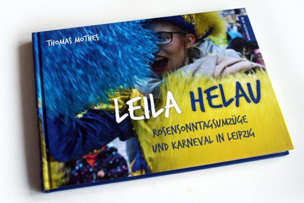Thomas Mothes: Leila helau. Foto: Ralf Julke