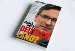 Claus Strunz: Geht's noch, Deutschland? Foto: Ralf Julke
