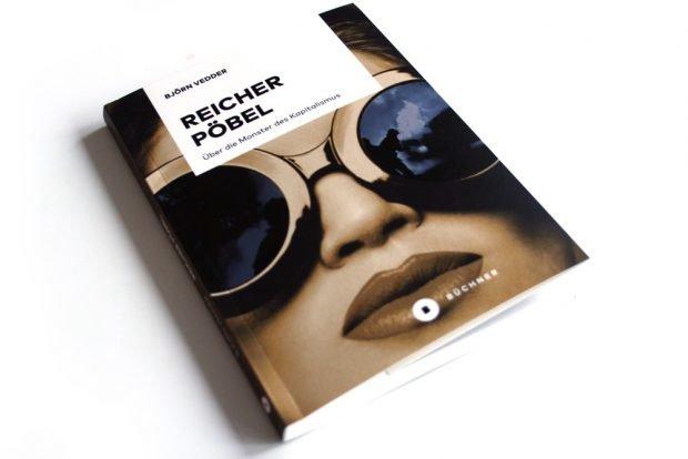 Björn Vedder: Reicher Pöbel. Foto: Ralf Julke