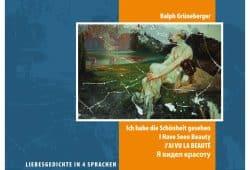 Ralph Grüneberger: Ich habe die Schönheit gesehen. Gestaltung: Torsten Hanke, Foto: Ralph Grüneberger