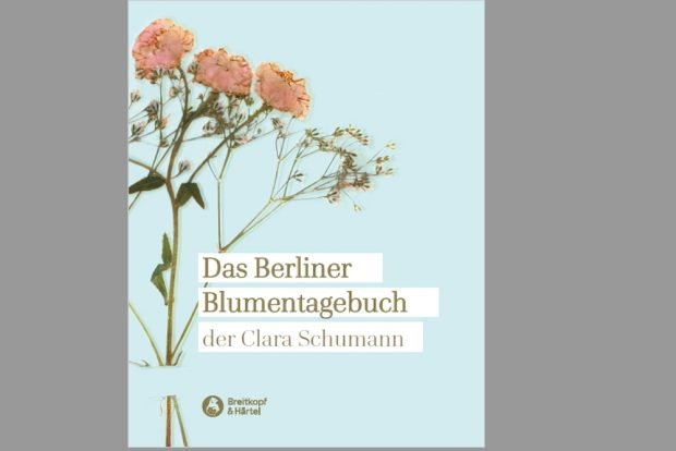 Das Berliner Blumentagebuch der Clara Schumann. Cover: Breitkopf & Härtel