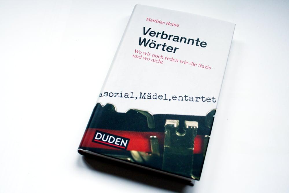 Matthias Heine: Verbrannte Wörter. Foto: Ralf Julke