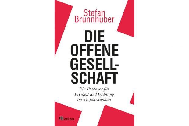 Stefan Brunnhuber: Die offene Gesellschaft. Cover: oekom Verlag