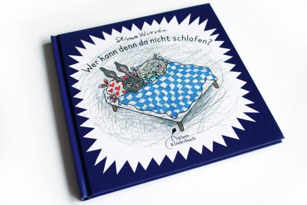 Stina Wirsén: Wer kann denn da nicht schlafen? Foto: Ralf Julke