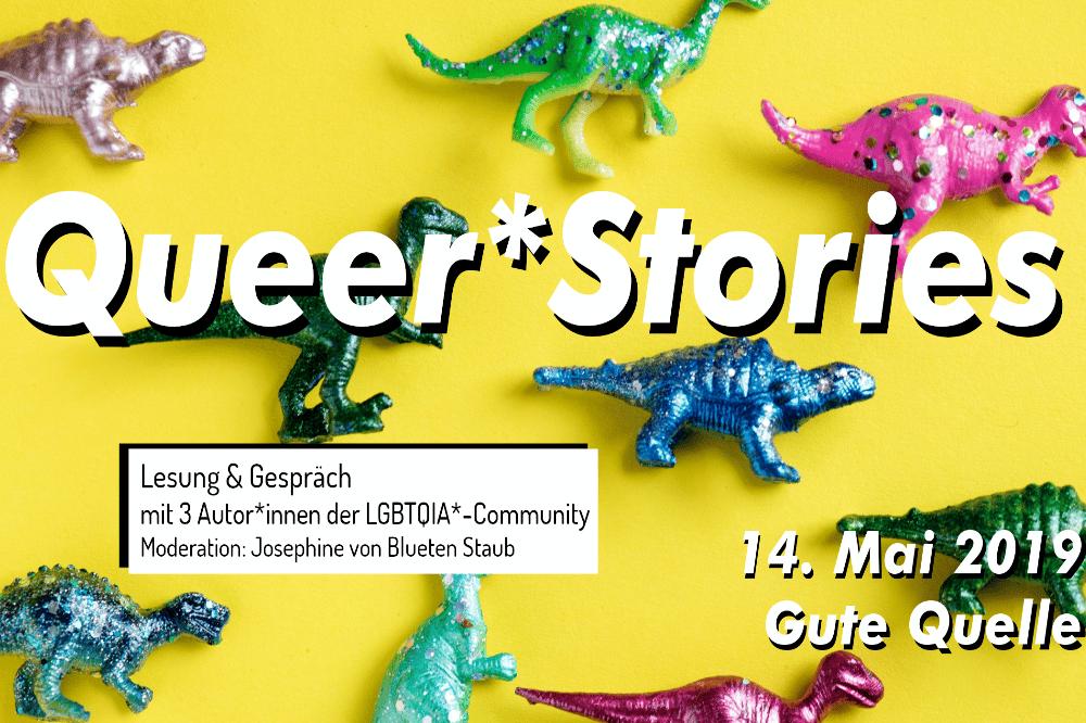 Queer*Stories. Quelle: Josephine von Blueten Staub