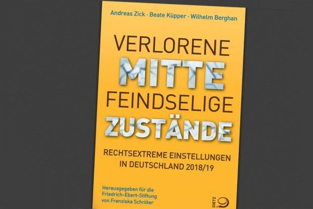 """Die neue Studie """"Verlorene Mitte - Feindselige Zustände"""". Cover: Friedrich-Ebert-Stiftung"""