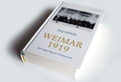 Jörg Sobiella: Weimar 1919. Foto: Ralf Julke