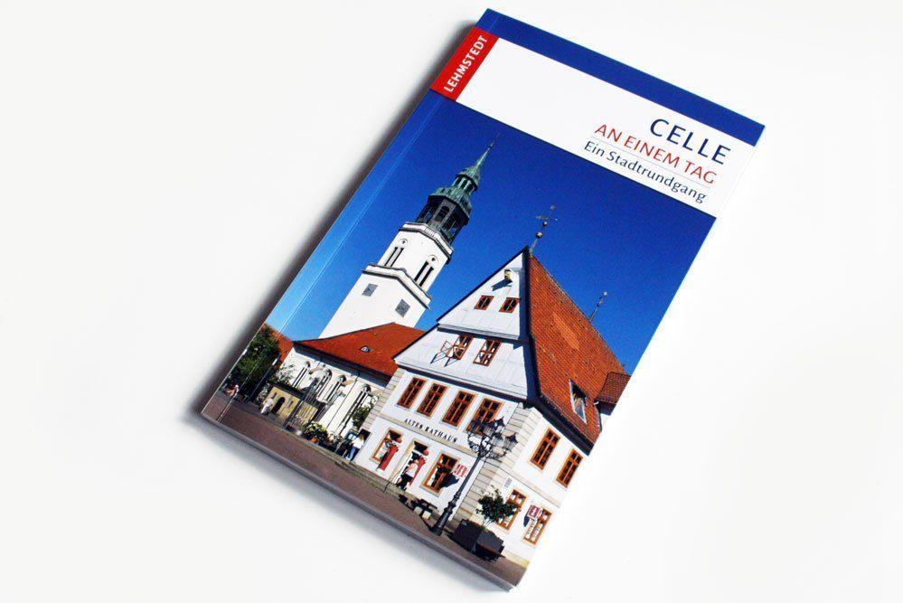 Florian Friedrich: Celle an einem Tag. Foto: Ralf Julke