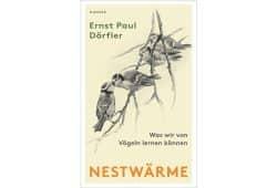 Ernst Paul Dörfler: Nestwärme. Cover: Hanser