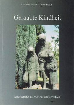 Prof. Liselotte Bieback-Diel: Geraubte Kindheit. Cover: Reimer Verlag