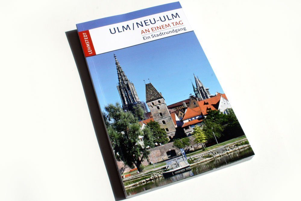 Christina Meinhardt: Ulm / Neu-Ulm an einem Tag. Foto: Ralf Julke
