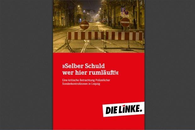"""Broschüre """"Selber Schuld wer hier rumläuft!"""". Cover: Die Linke"""
