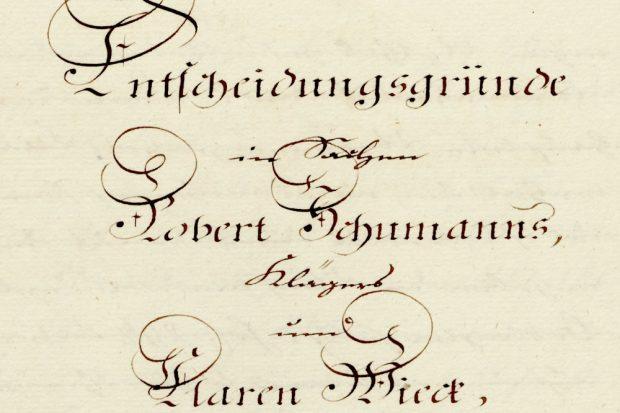 Aus der Akte des Appellationsgerichts Leipzig in der Eheeinwilligungssache gegen Friedrich Wieck. Foto: Sächsisches Staatsarchiv