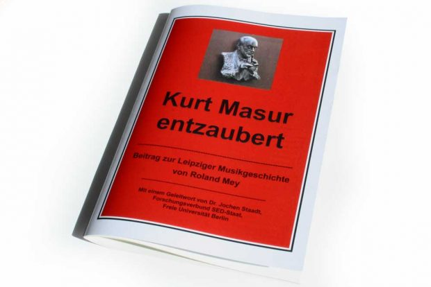Roland Mey: Kurt Masur entzaubert. Foto:Ralf Julke