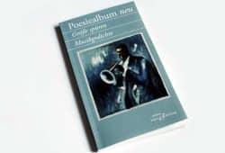 Poesiealbum neu: Größe spüren. Musikgedichte. Foto: Ralf Julke