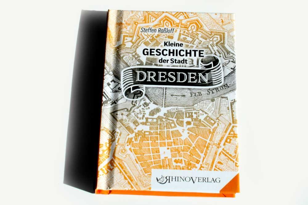 Steffen Raßloff: Kleine Geschichte der Stadt Dresden. Foto: Ralf Julke