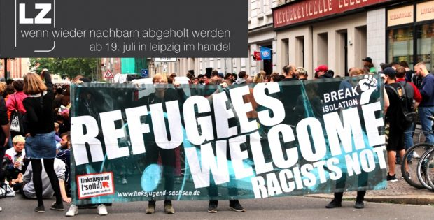 #Sogehtsächsisch 2019: Abschiebungen, Inhumanität und Gehorsam auf Befehl. Protstdemo vom 10. Juli 2019 an der Hildgardstraße. Foto: Michael Freitag