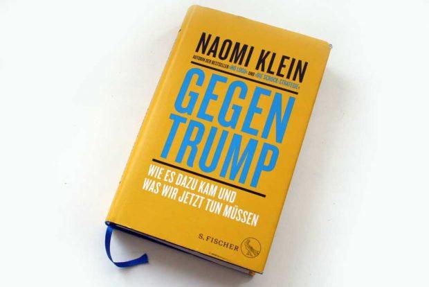 Naomi Klein: Gegen Trump. Foto: Ralf Julke