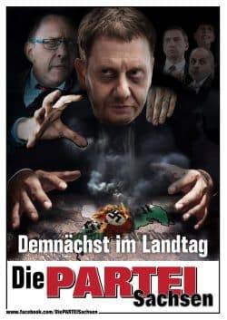 Satire, die reale Sorgen behandelt. PARTEI-Plakat 2 mit Michael Kretschmer im Wahlkampf 2019. Quelle: PARTEI Sachsen