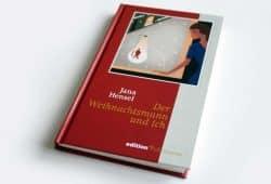 Jana Hensel: Der Weihnachtsmann und ich. Foto: Ralf Julke