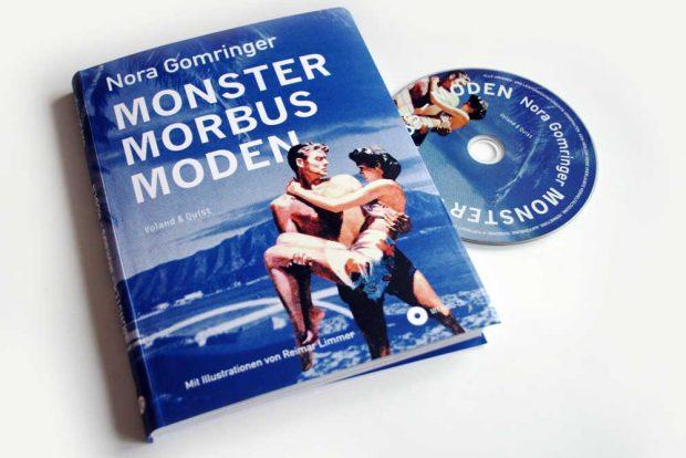 Nora Gomringer: Monster Morbus Moden. Foto: Ralf Julke