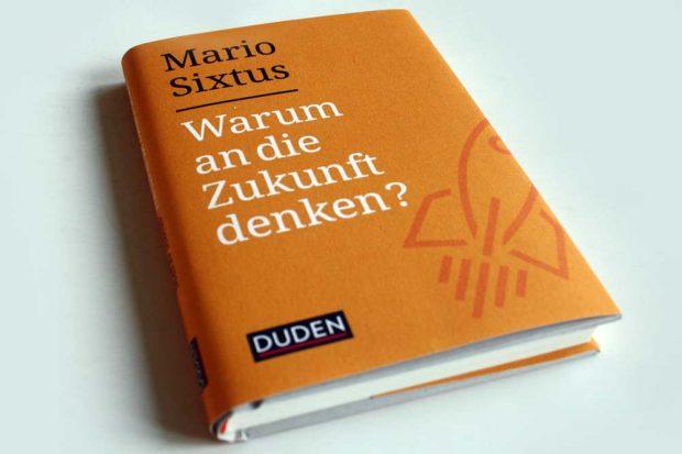 Mario Sixtus: Warum an die Zukunft denken? Foto: Ralf Julke